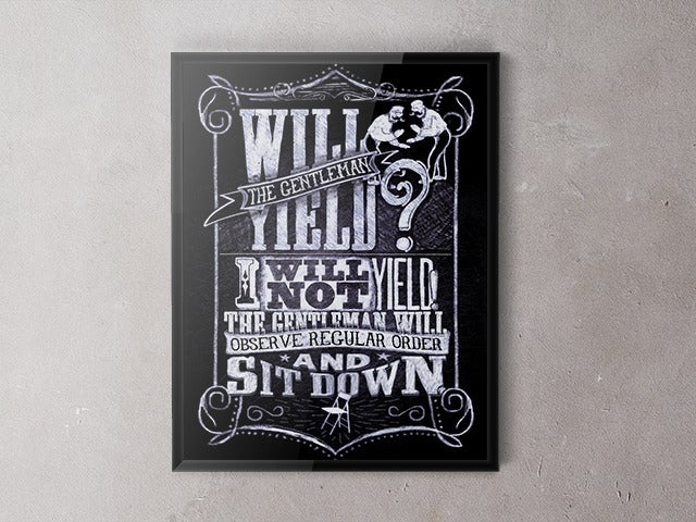 Image of Will the Gentleman Yield? Poster