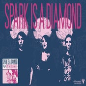 Image of Spark Is A Diamond<br>Album Poster