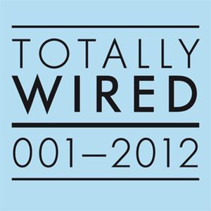 Image of Totally Wired 001- 2012 CD