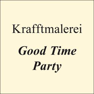 "Image of [TWR005] Krafftmalerei - Good Time Party 7"""