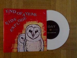 Image of END OF A YEAR/ KIDS EXPLODE -split 7" (white vinyl)