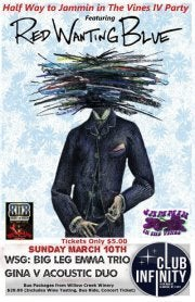 Image of Half Way to Jammin in the Vines IV Party! Red Wanting Blue / Big Leg Emma Trio & Gina Vecchio