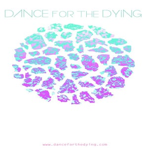 Image of Dance for the Dying @ The 9:30 Club Presale TIX! Saturday, February 9th!