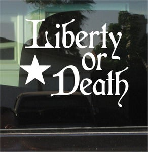 """Image of """"LIBERTY OR DEATH"""" Decal"""