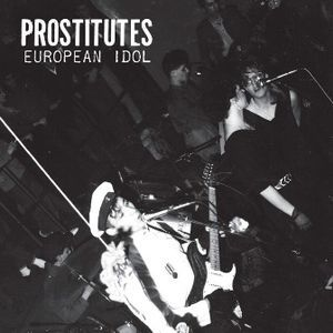 Image of [SS03] Prostitutes ‎– European Idol LP