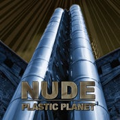 """Image of NUDE """"Plastic Planet"""" CD"""