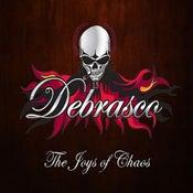Image of Debrasco - The Joys of Chaos (Ltd Edition Digipack)