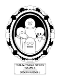 Image of Thoughtshake Comics Volume I (Feed The Artist Edition)