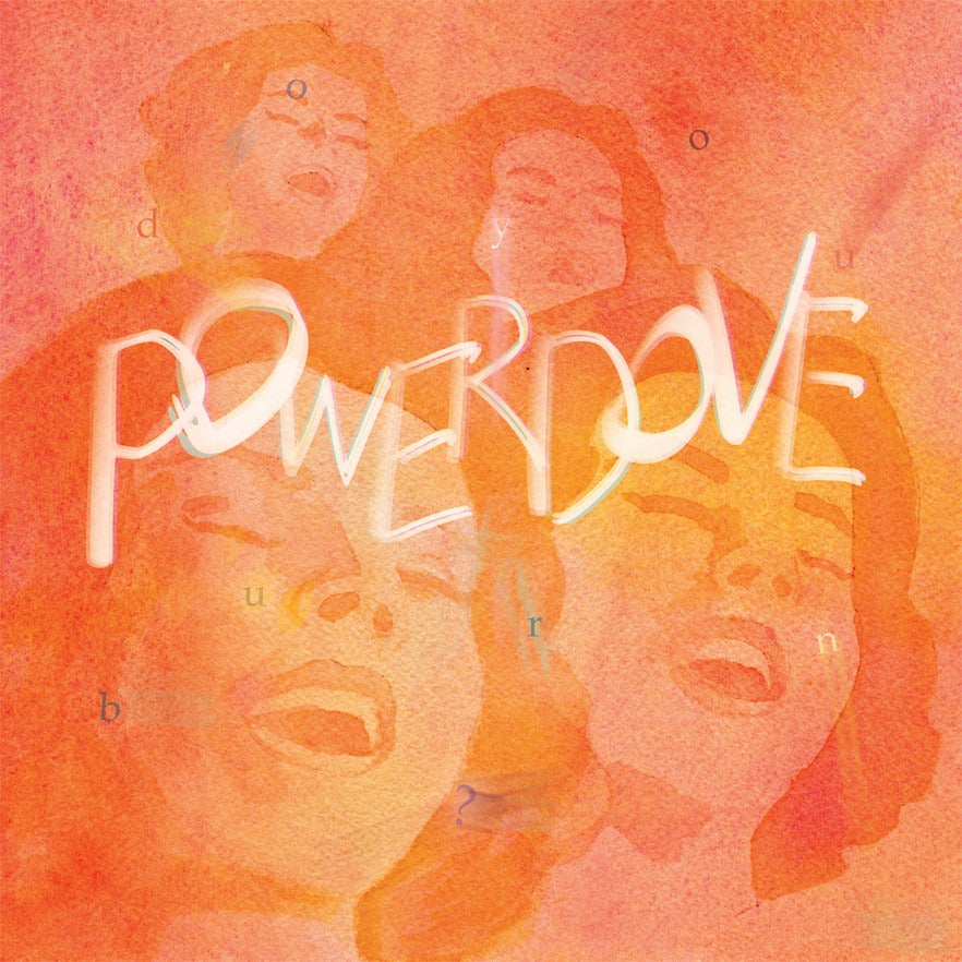 Image of Powerdove - 'Do you Burn ?' (LP)