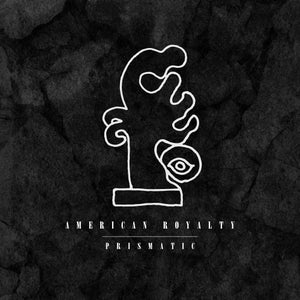 Image of American Royalty - Prismatic EP - Digital