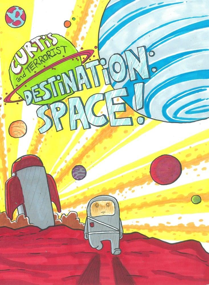 Image of Curtis & Terrorist, Destination: SPACE!