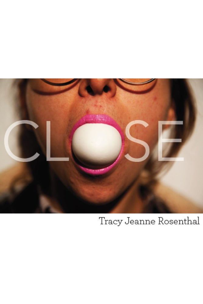 Image of Close by Tracy Jeanne Rosenthal: an SRP Digital Chapbook (eBook)