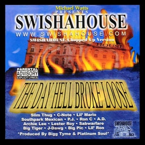 Image of The Day Hell Broke Loose ( Swishahouse Remix )