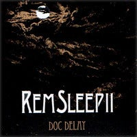 Image of Doc Delay - REM Sleep II (Limited CD / Arigato ed.)