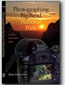 Image of Photographing Big Bend National Park