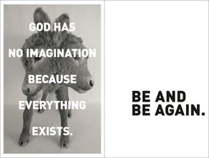 """Image of """"God Has No Imagination...""""/""""Be and Be Again."""""""