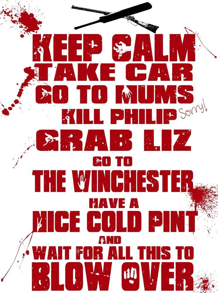 Image of Shaun of the Dead Film Quote Original Print