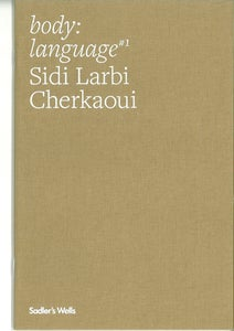Image of body:language Booklet #1 Sidi Larbi Cherkaoui