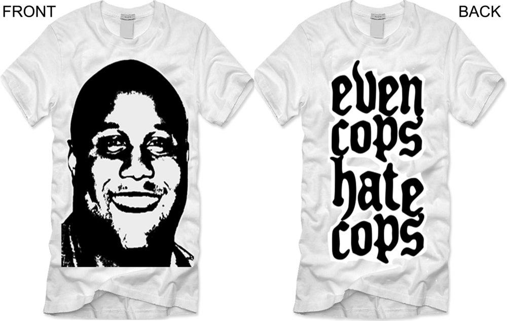 "Image of Chris Dorner ""Even Cops Hate Cops"" shirt"