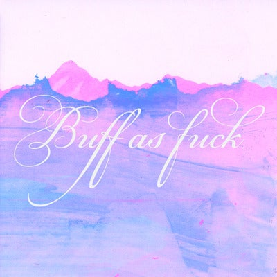 Image of Buff as Fuck (vinyl)