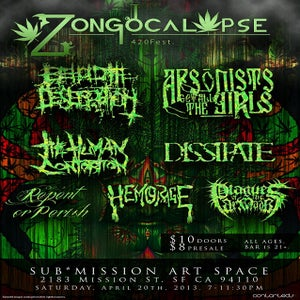 Image of Zongocalypse! Arsonists Get All The Girls, Behold The Desecration, The Human Contortion & MORE!