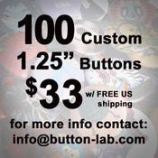 """Image of 100 1.25"""" Custom Buttons"""