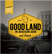 Image of Good Land Records & Friends • Summer Sampler '12