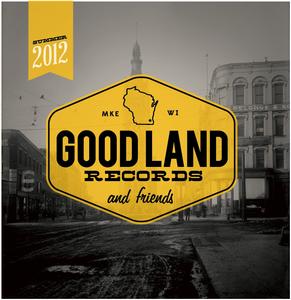 Image of Good Land Records & Friends • Summer Sampler '12
