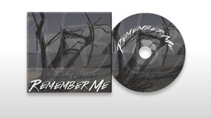 Image of REMEMBER ME (Physical Copy!)