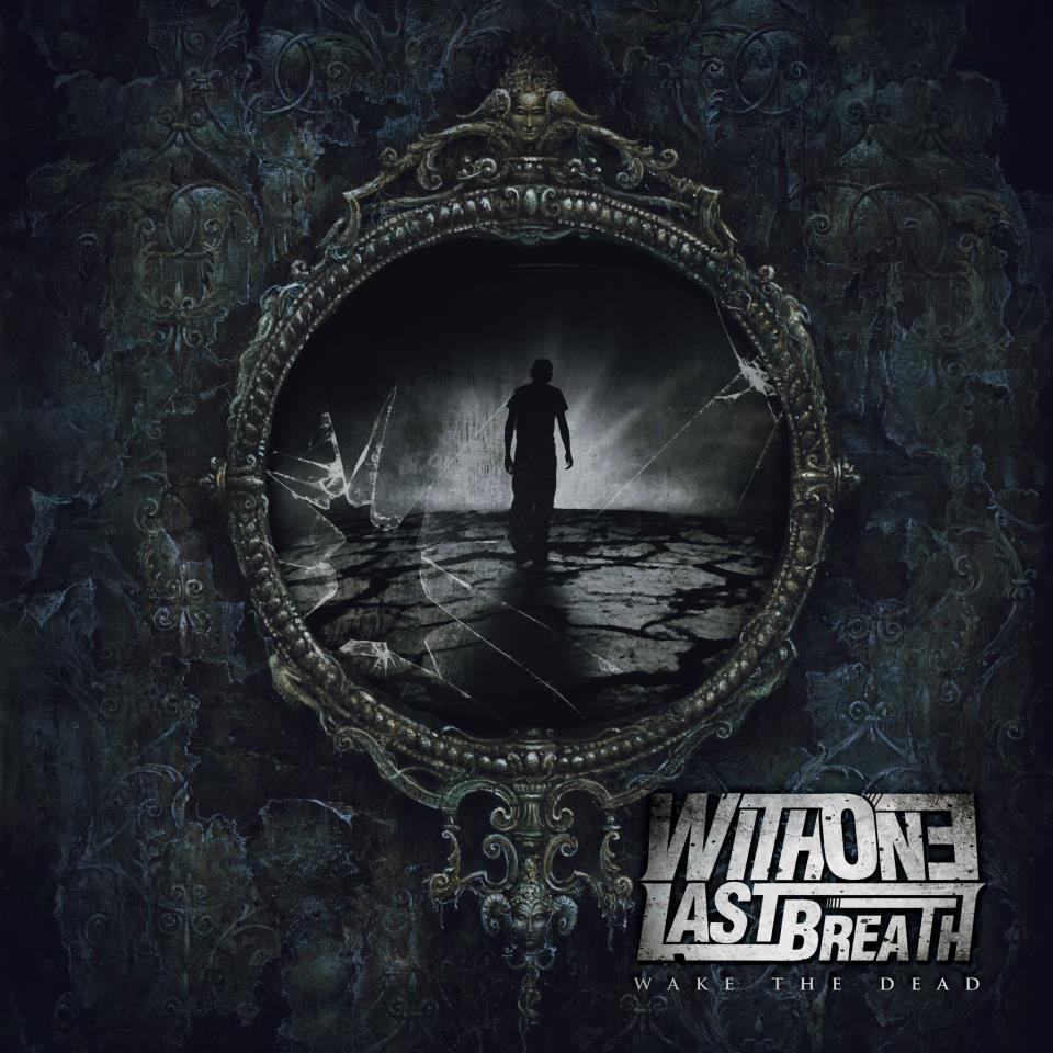 """Image of With One Last Breath - """"Wake The Dead"""" CD EP"""