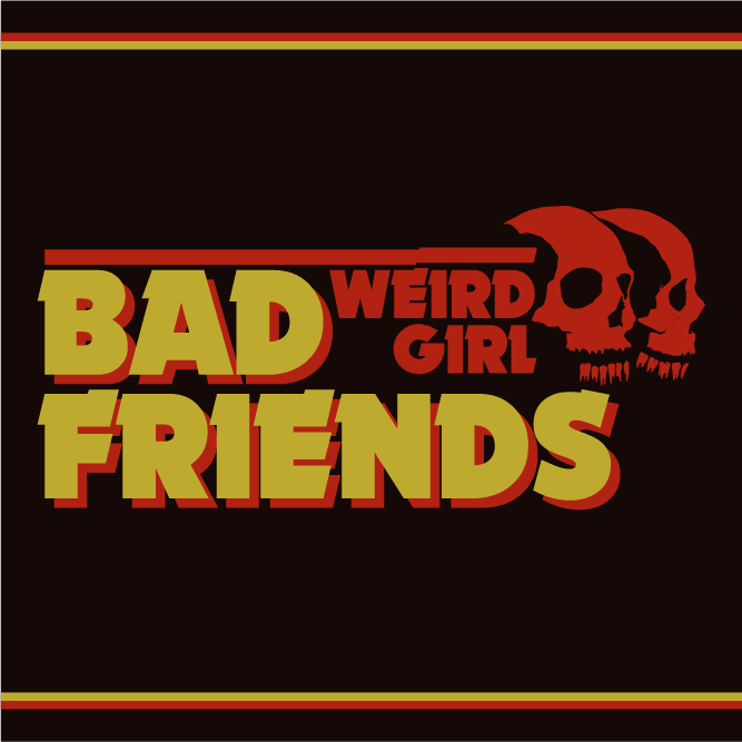Image of 'Bad Friends' Full Length Album