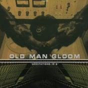 Image of OLD MAN GLOOM - Meditations in B CD