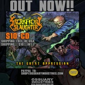 "Image of Sacrificial Slaughter ""The Great Oppression"" Out now"