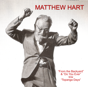 """Image of Matthew Hart - From the Backyard 7"""" EP Standard Edition"""