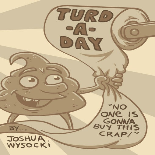 Image of Turd-A-Day