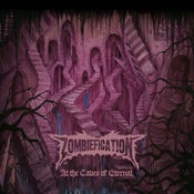 "Image of ZOMBIEFICATION ""At The Caves Of Eternal"" CD"