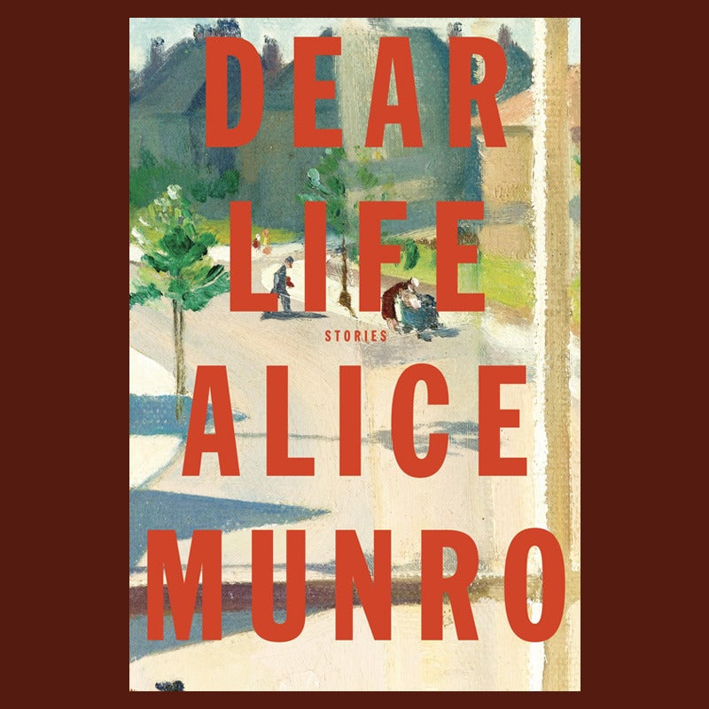 Image of Dear Life by Alice Munro — Rare Signed Special Edition