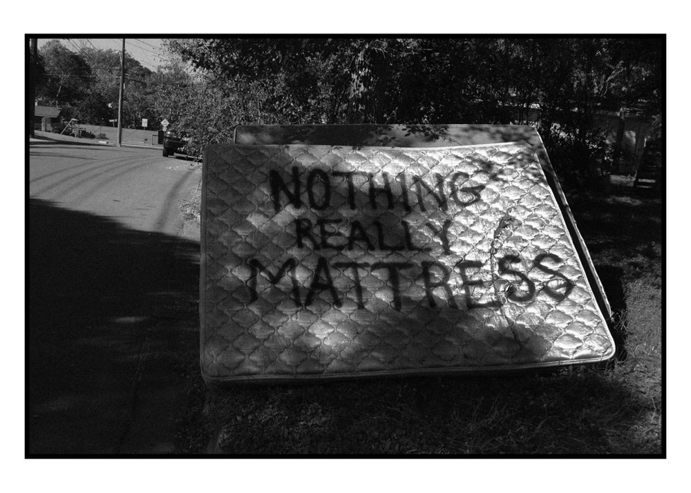 Image of Nothing Really Mattress : archival print