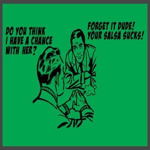 Image of Your Salsa Sucks!