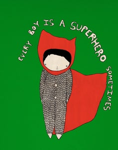 Image de Every boy is a superhero sometimes