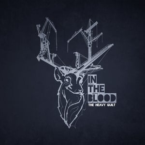 Image of In The Blood - CD or Vinyl