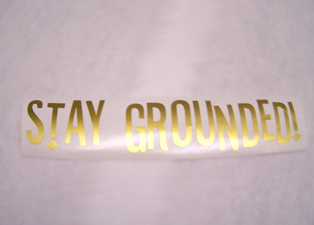 Image of Stay Grounded