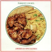 "Image of Parquet Courts - ""American Specialties"" LP - AVAILABLE NOW!"