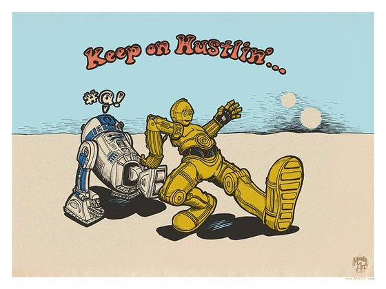 Image of Keep on Hustlin'...