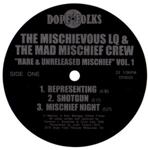 "Image of THE MISCHIEVOUS LQ & THE MAD MISCHIEF CREW ""Rare & Unreleased Mischief Volume 1""  ***SOLD OUT***"
