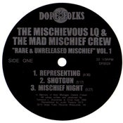 """Image of THE MISCHIEVOUS LQ & THE MAD MISCHIEF CREW """"Rare & Unreleased Mischief Volume 1""""  ***SOLD OUT***"""