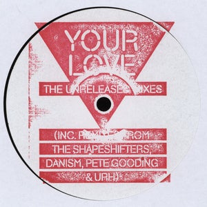 Image of Frankie Knuckles pres. Director's Cut feat. Jamie Principle - Your Love (The Remixes)
