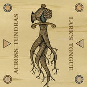 Image of Across Tundras / Lark's Tongue - Split LP