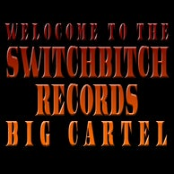 SwitchBitchRecords