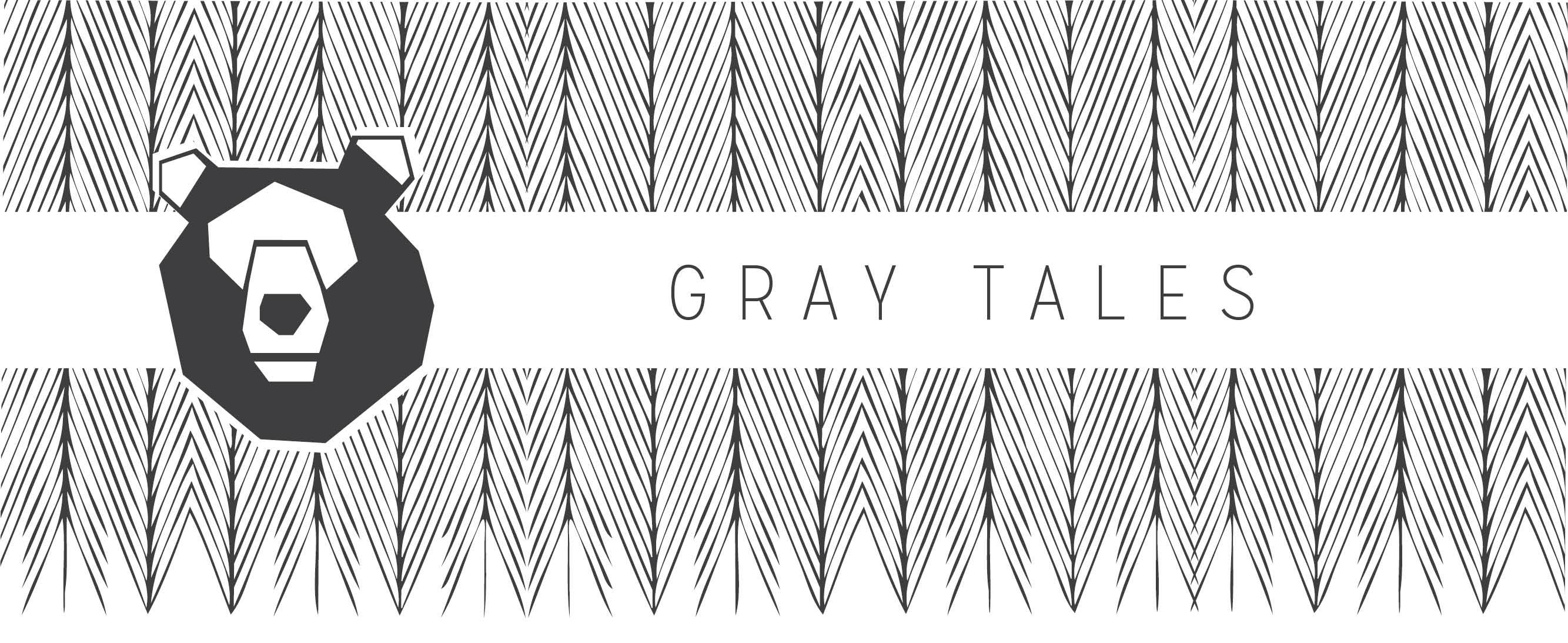 Gray Tales
